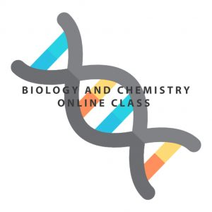 Biology and Chemistry online class